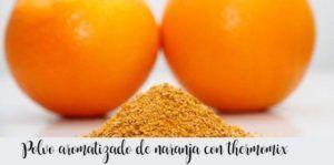 Pó laranja aromatizado com thermomix