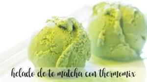 Sorvete de chá Matcha com Thermomix
