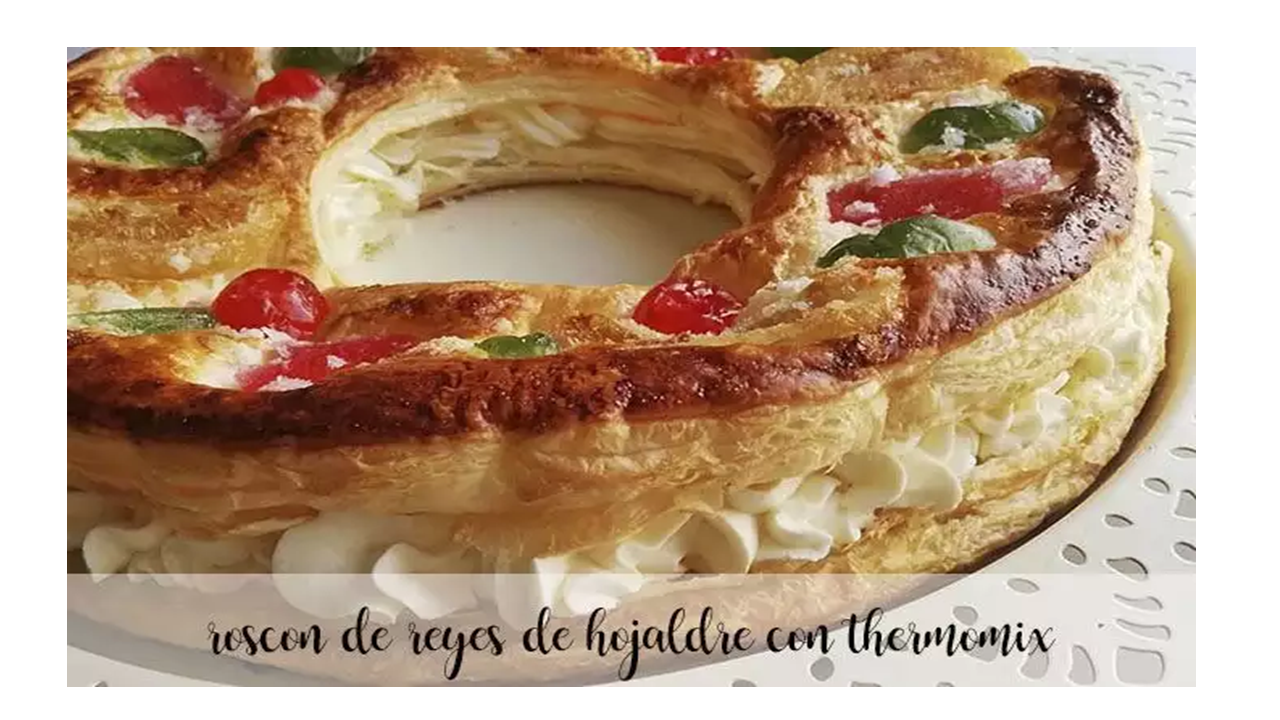 Massa folhada Roscón de Reyes com Thermomix