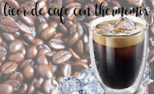 Licor de café com Thermomix