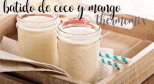 Smoothie de coco e manga com termomix