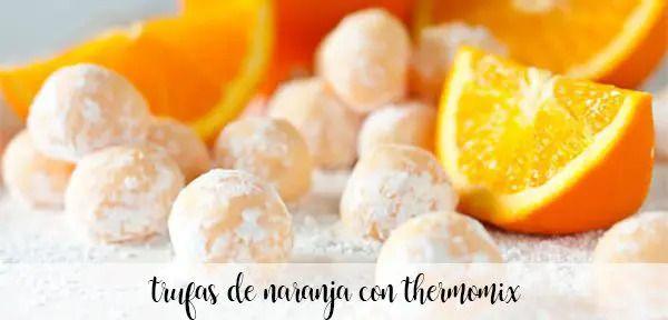 Trufas cor-de-laranja com termomix