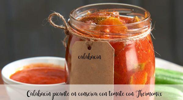 Abobrinha picante enlatada com tomate com Thermomix