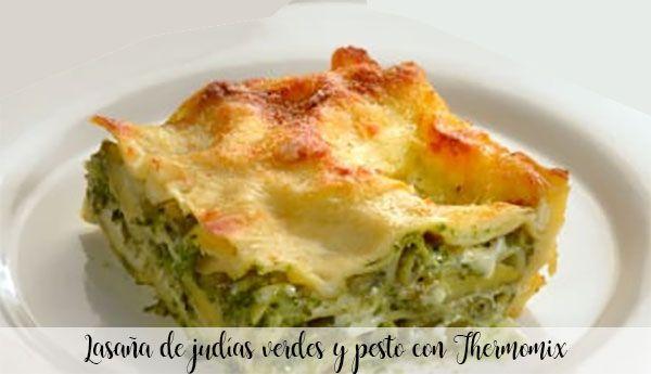 Lasanha com feijão verde e pesto com Thermomix